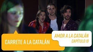 Capítulo 19   Amor a la Catalán