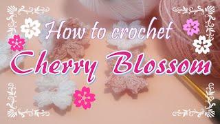 100�レース糸�編む・桜�花�作り方~How to crochet Cherry Blossom ~
