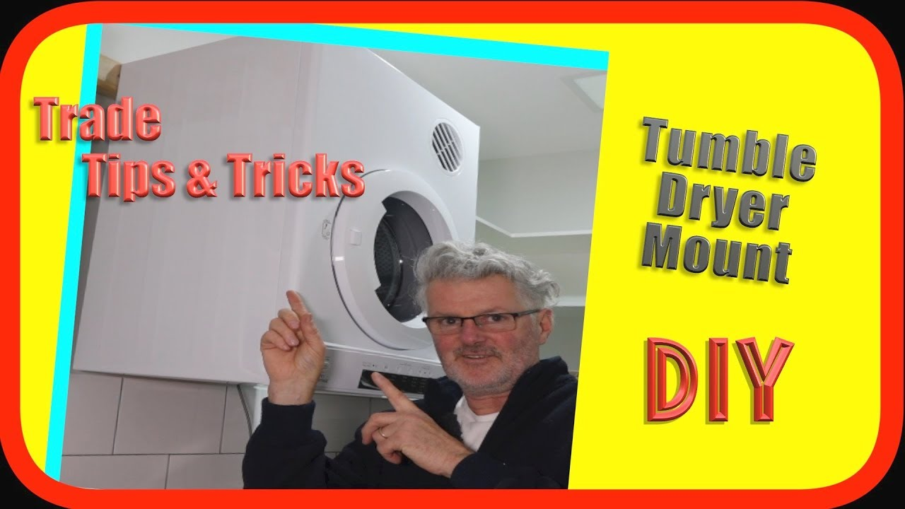 Tumble Clothes Drier Dryer Wall Mount How To Diy Youtube