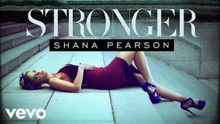 Shana Pearson - Stronger