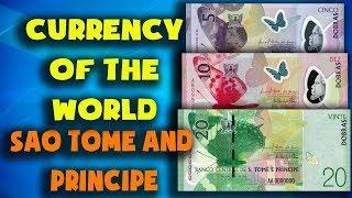 Currency of the world - São Tomé and Príncipe. Sao Tomean Dobra. Exchange rates São Tomé.