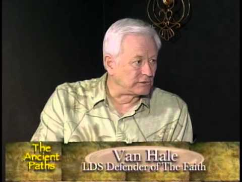 The Ancient Paths - Interview with Van Hale, LDS Radio Host, on Joseph Smith