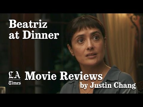 'Beatriz at Dinner' movie  by Justin Chang