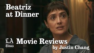 'Beatriz at Dinner' movie review by Justin Chang