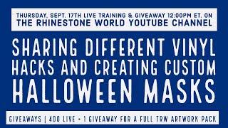 TRW LIVE Training & Giveaway | Vinyl Tricks and Making Custom Masks