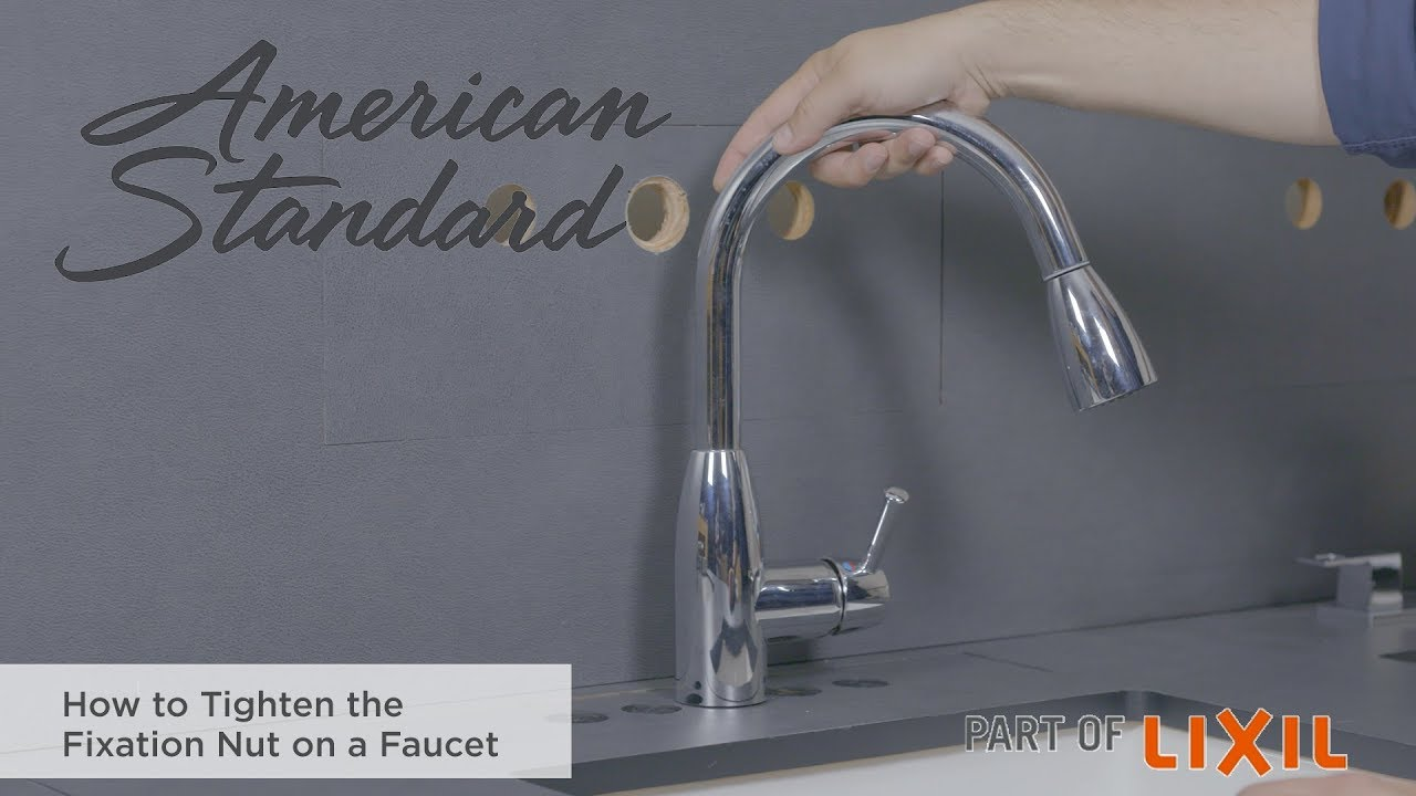 How To Tighten The Fixation Nut On A Faucet Youtube