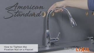 How To Tighten The Fixation Nut On A Faucet