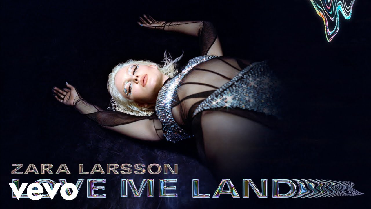 Zara Larsson - Love Me Land (Audio)