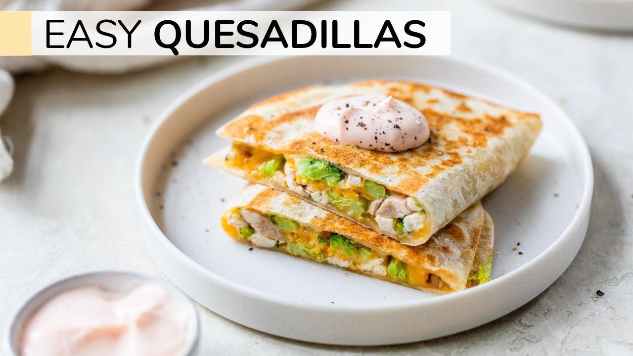 QUESADILLA RECIPE | how to make easy quesadillas