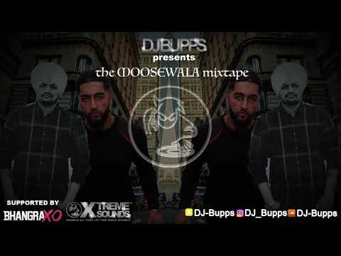 THE MOOSEWALA MIXTAPE | DJ BUPPS XTREME SOUNDS |