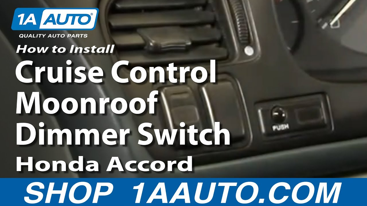 How To Install Replace Cruise Control Moonroof Dimmer Switch Honda ...