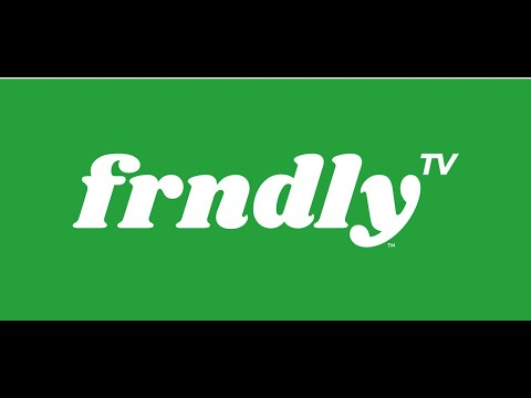 What Is Frndly Overview And Review Of Frndly TV