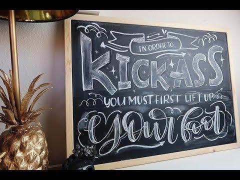 Kick Ass Quote Chalkboard Lettering Chalkboard Art Timelapse Speed Lettering Chalkboard