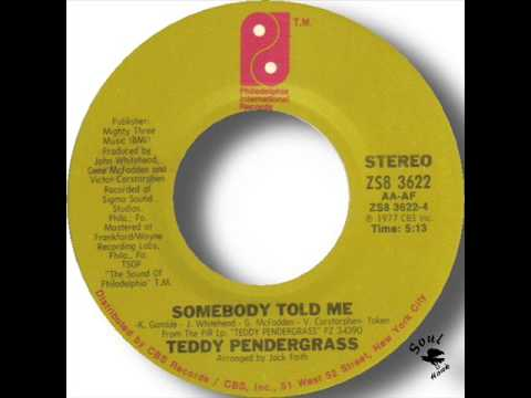 Teddy Pendergrass   Somebody Told Me