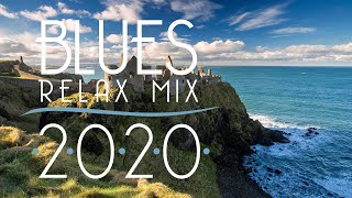 Blues Music Best Songs 2020   Best of Modern Blues #9
