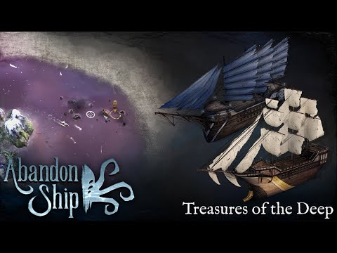 Abandon Ship: Major Update 01: Treasures from the Deep