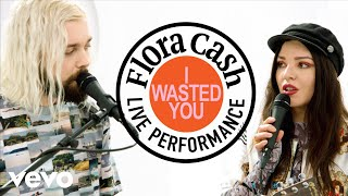 "flora cash - ""I Wasted You"" Live Performance 