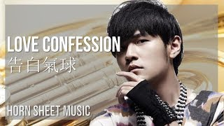EASY Horn Sheet Music: How to play Love Confession 告白氣球 by Jay Chou 周杰倫