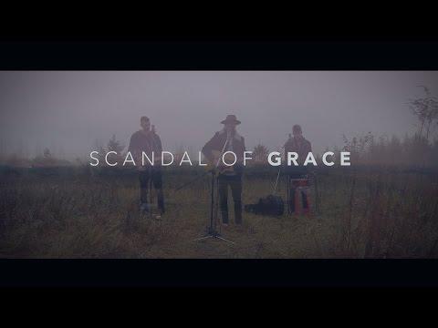 Scandal Of Grace  - Hillsong United (LIVE COVER)