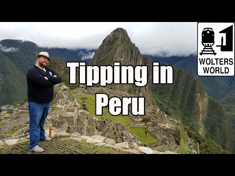 Visit Peru - Do You Tip in Peru?