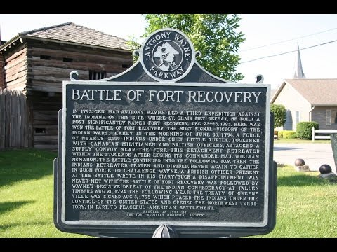 Fort Recovery - NW Ohio's Historic Link to the Washington Administration