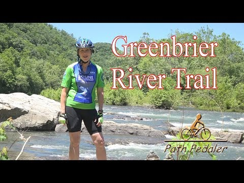 The Greenbrier River Trail, WV - Path Pedaler Episode 2
