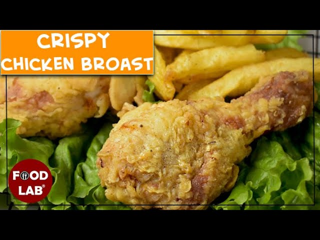 Crispy Chicken Broast Recipe | Food Lab