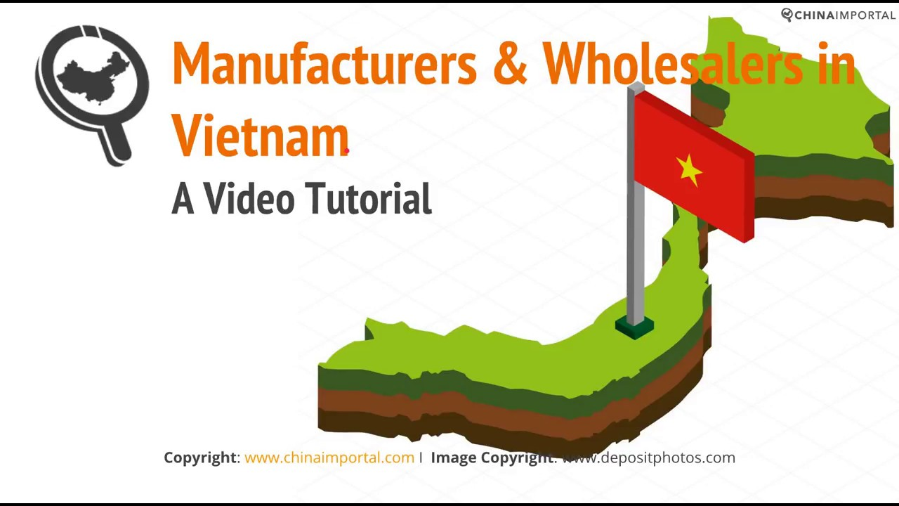 Manufacturers & Wholesalers in Vietnam: A Complete Guide
