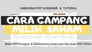 Tutorial Pilih saham ( Unboxing ) IPOT Stock