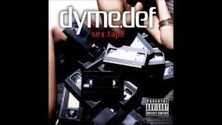 Dyme Def - i got you