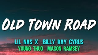 Lil Nas X & Billy Ray Cyrus (feat. Young Thug & Mason Ramsey) - Old Town Road (Remix) (Lyrics)