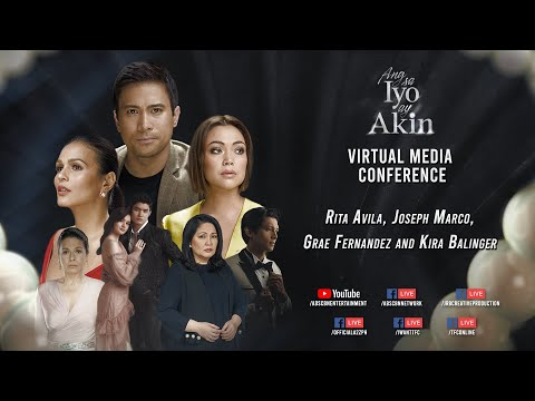 ANG SA IYO AY AKIN: SEASON 2 VIRTUAL MEDIA CON | November 6, 2020