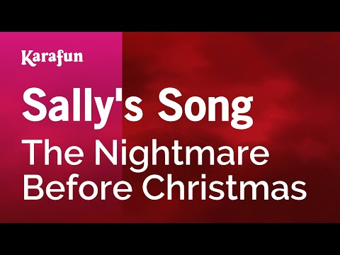 Karaoke Sally's Song - The Nightmare Before Christmas *