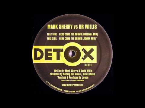 Mark Sherry vs. Dr. Willis - Here Come The Drums (Original Mix)
