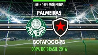 Melhores Momentos   Palmeiras 3 X 0 Botafogo PB   Copa Do Brasil   31082016