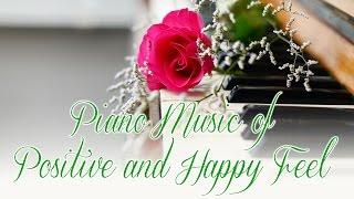 【前向きになれるピアノ曲集】:気持ちが明るくなる、元気が出る、自律神経を整える癒しのピアノ音楽~勉強や仕事用・朝のコーヒータイム、etc.. thumbnail