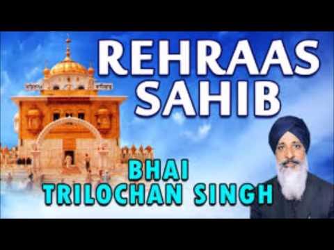 rehraas sahib bhai tarlochan singh ji