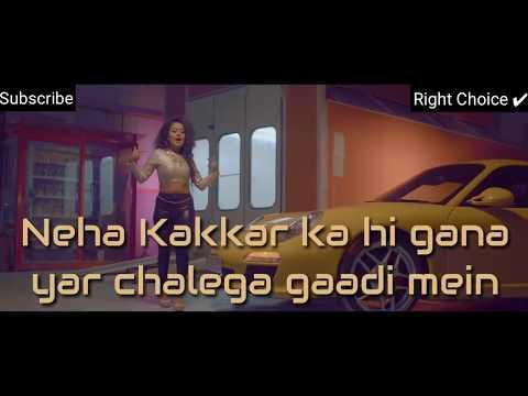 Neha kakkar song, car me music baja whatsapp status with lyrics