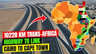 Egypt Seeks Completion of 10228 Km Trans African Highway linking Cairo To Cape Town