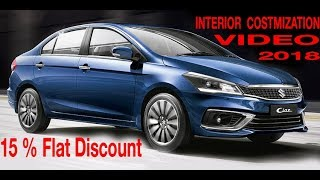 Customizing Ciaz facelift 2018 INTERIOR | Cheapest Seat Covers | Karol Bagh Market