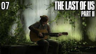 Zagrajmy w The Last of Us 2 - TERYTORIUM WROGA [#07]