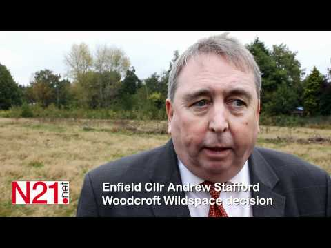 Enfield Council, represented by Cllr Andrew Stafford explains the Woodcroft Wildspace decision