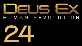 Прохождение Deus Ex: Human Revolution (с живым комментом) Ч. 24