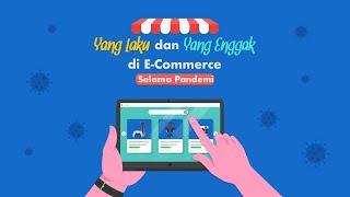 Yang Laku dan Yang Enggak di e-Commerce 2020