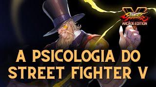 A PSICOLOGIA de STREET FIGHTER V | Relato de um jogador
