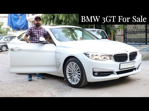 Bavarian Motor Works 3 GT For Sale | Second Hand Luxury Cars In Delhi | My Country My Ride
