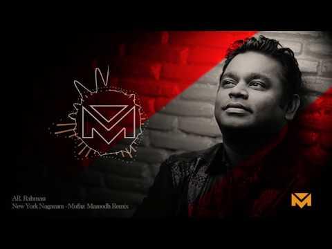 A.R. Rahman - New York Nagaram - Mufaz mazoodh Remix ( Mp3 link in description )