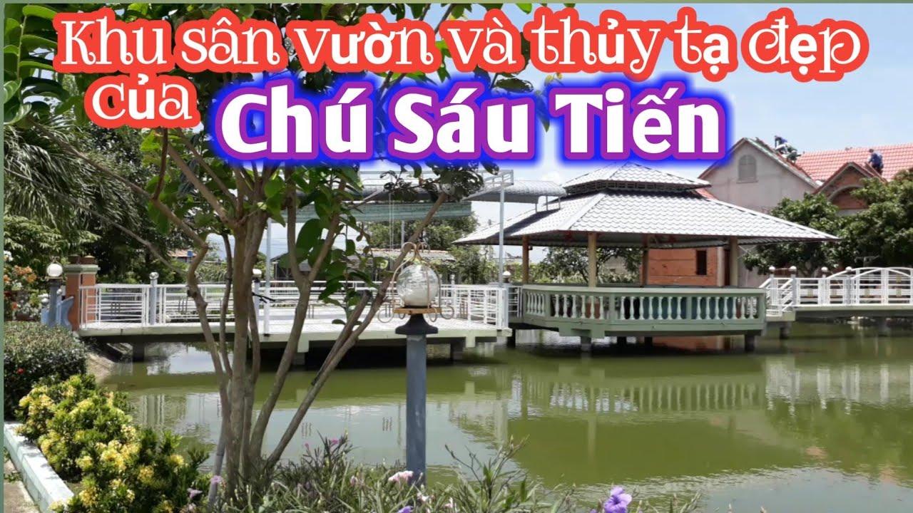 Tuyệt Tác SÂN VƯỜN THỦY TẠ – BIỆT THỰ ĐẸP của Chú Sáu Tiến ở Hàm Liêm, Bình Thuận | VVDTN