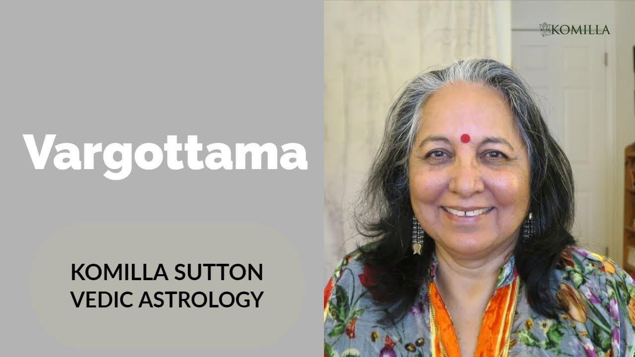 Vargottama: Komilla Sutton Vedic Astrology