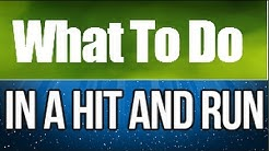 What To Do If You Get Involved In A Hit and Run Accident | Car Accident